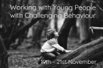 WORKING WITH YOUNG PEOPLE WITH CHALLENGING BEHAVIOUR, IN THE OUTDOORS
