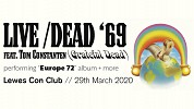 Live Dead 69  730pm  CANCELLED at the Con Club