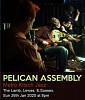 PELICAN ASSEMBLES AT THE LAMB!