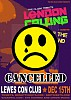 London Calling CANCELLED at the Con Club